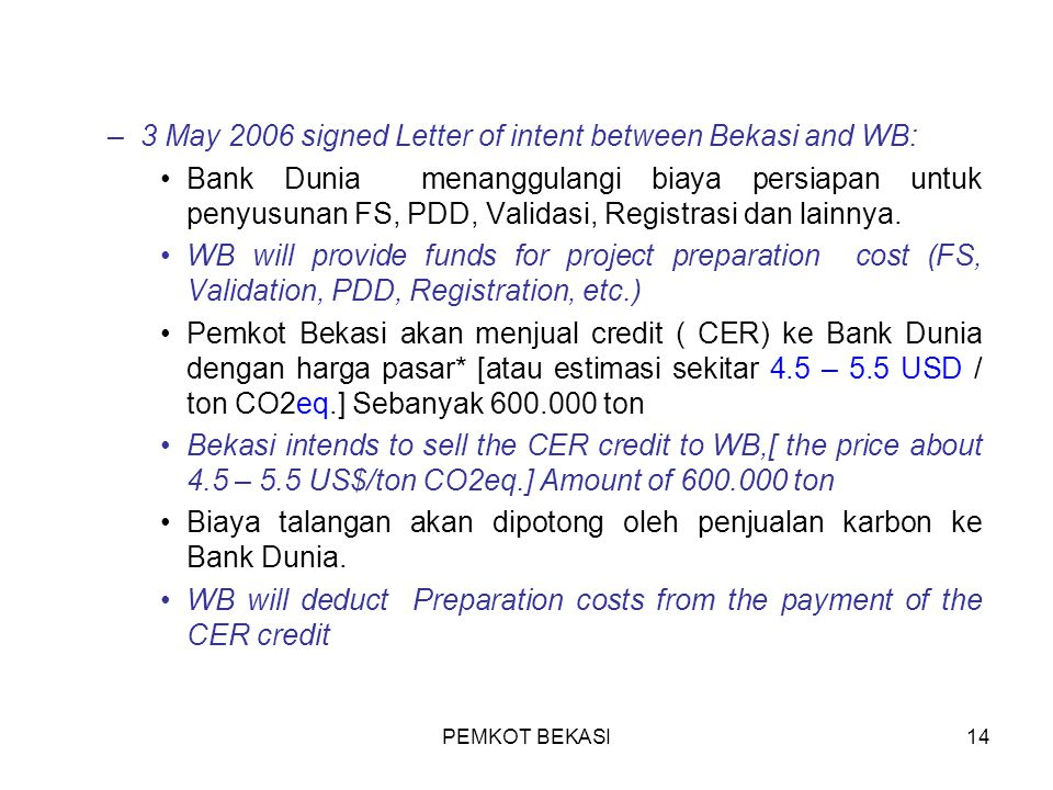 3 May 2006 signed Letter of intent between Bekasi and WB: