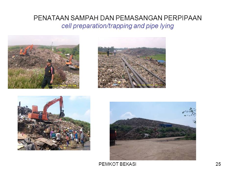 PENATAAN SAMPAH DAN PEMASANGAN PERPIPAAN cell preparation/trapping and pipe lying