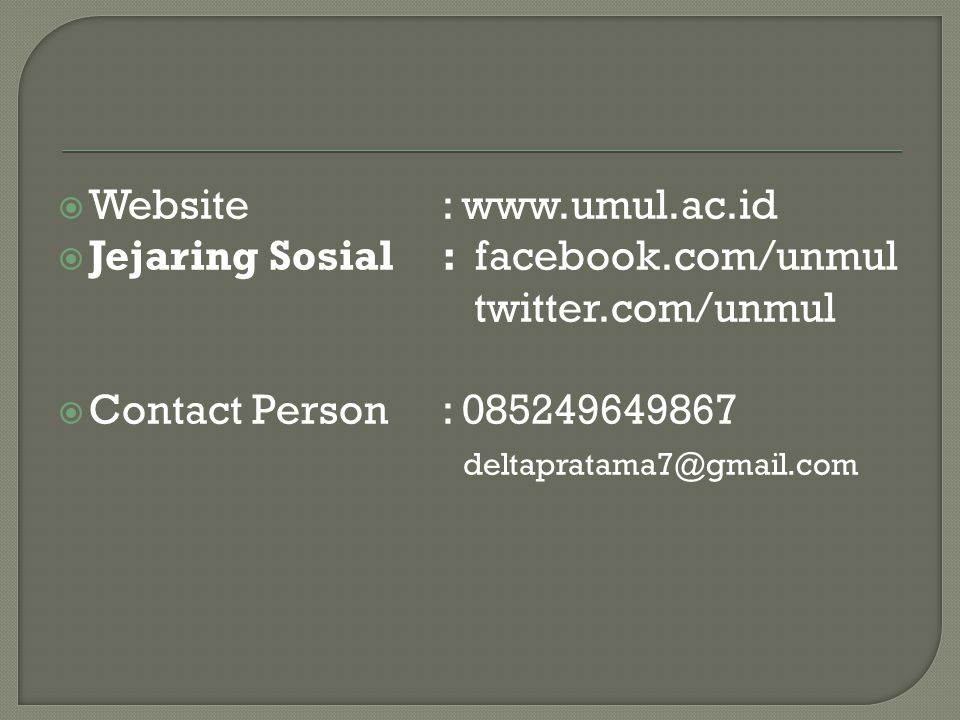Website : www.umul.ac.id Jejaring Sosial : facebook.com/unmul twitter.com/unmul.
