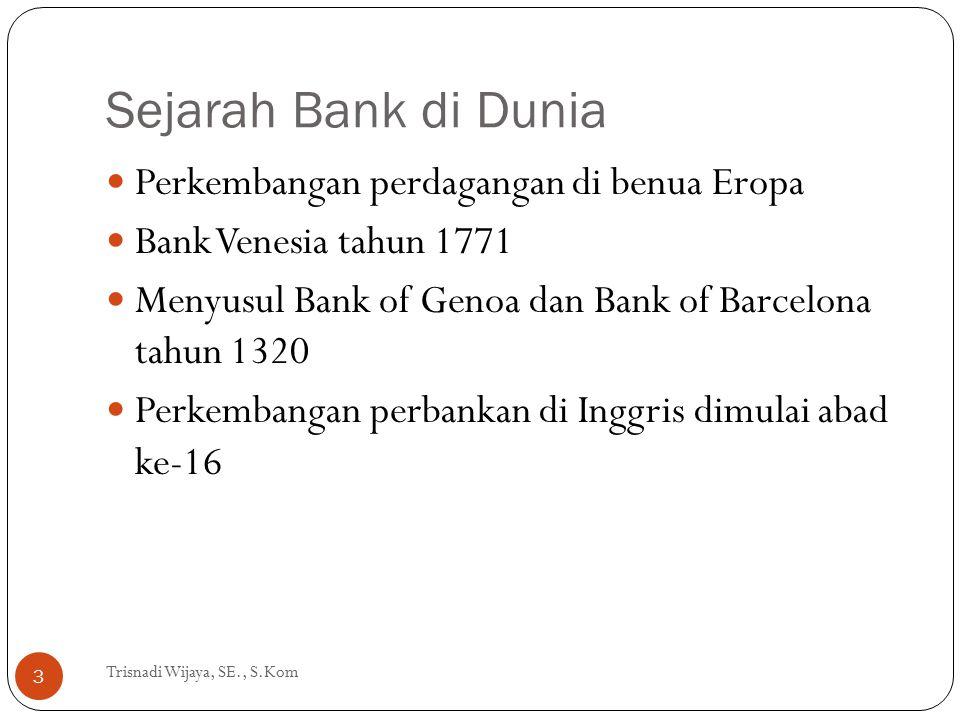 Sejarah Bank di Dunia Perkembangan perdagangan di benua Eropa