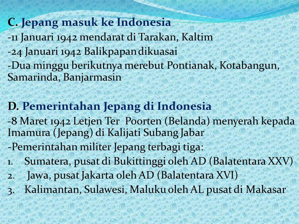 C. Jepang masuk ke Indonesia