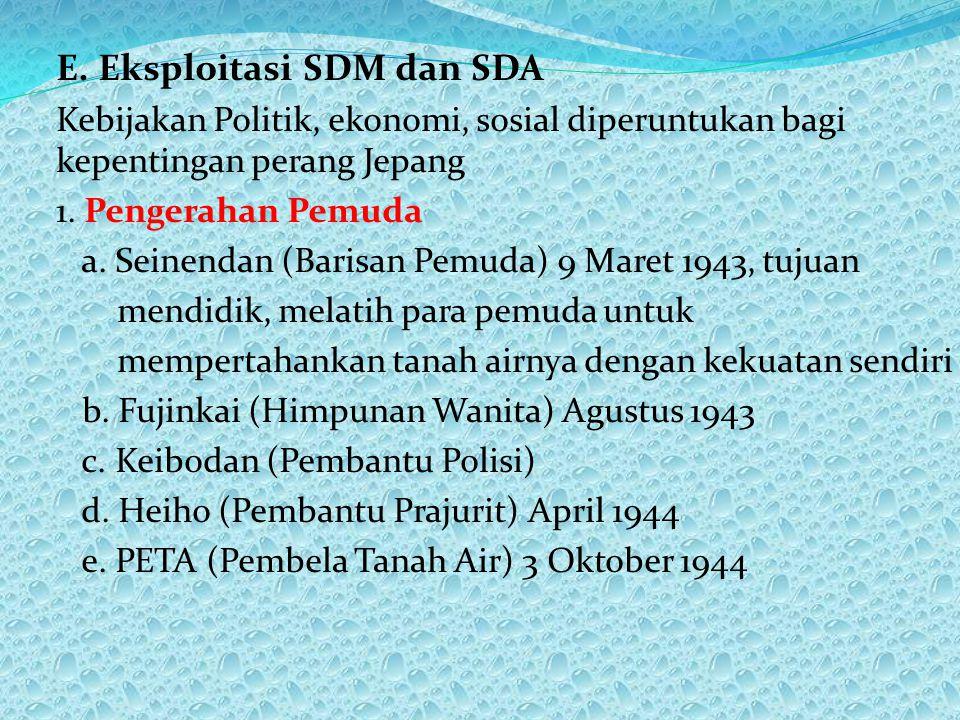 E. Eksploitasi SDM dan SDA