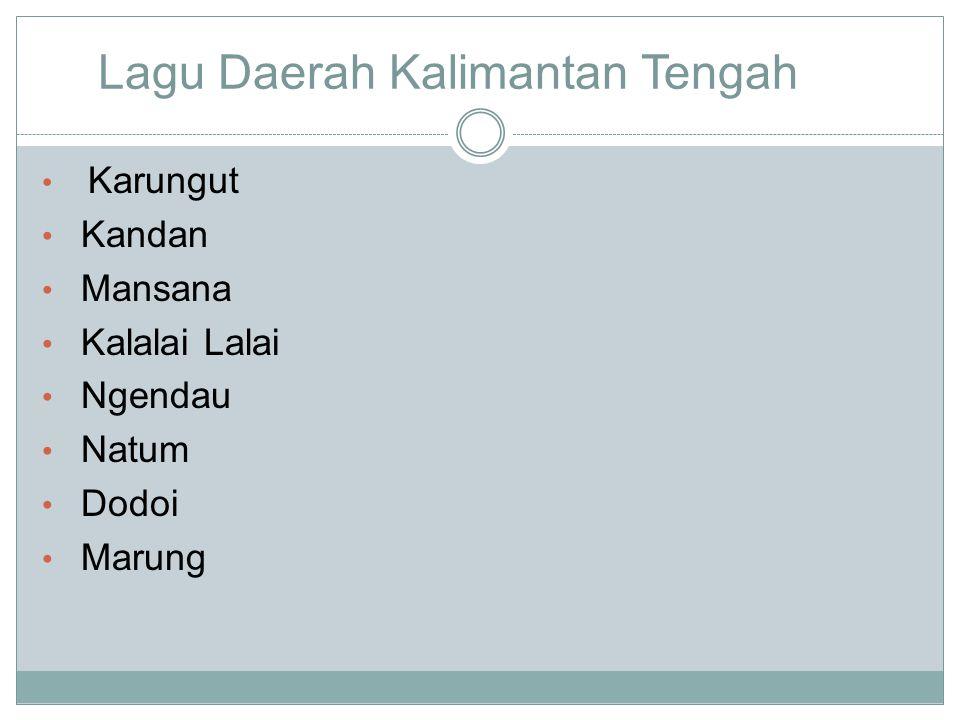 Lagu Daerah Kalimantan Tengah