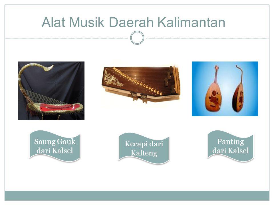 Alat Musik Daerah Kalimantan