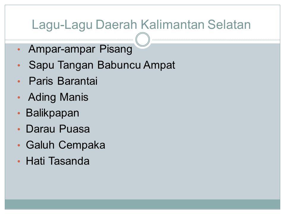 Lagu-Lagu Daerah Kalimantan Selatan