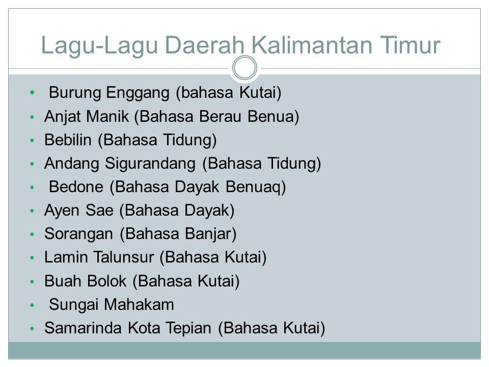 Lagu-Lagu Daerah Kalimantan Timur