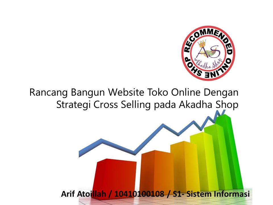 Rancang Bangun Website Toko Online Dengan Strategi Cross Selling pada Akadha Shop