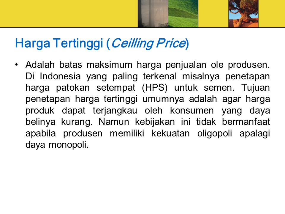Harga Tertinggi (Ceilling Price)