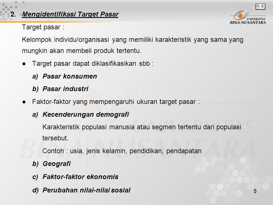 2. Mengidentifikasi Target Pasar