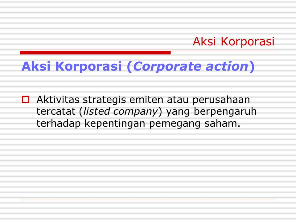 Aksi Korporasi (Corporate action)