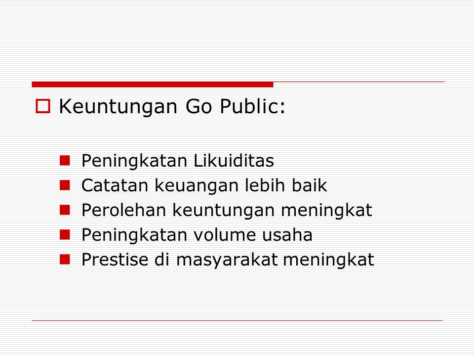 Keuntungan Go Public: Peningkatan Likuiditas