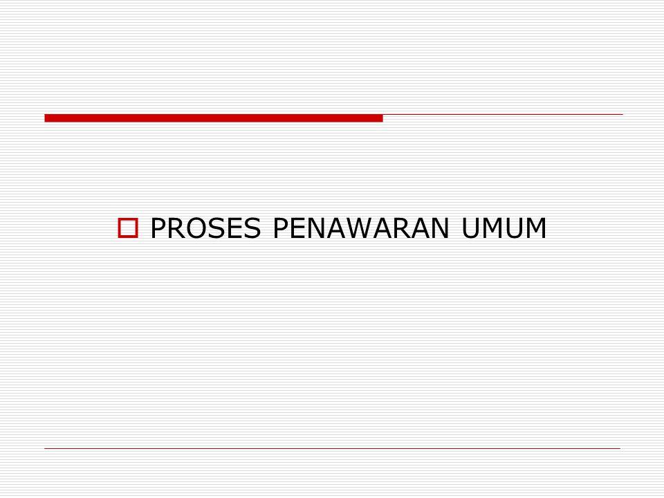 PROSES PENAWARAN UMUM