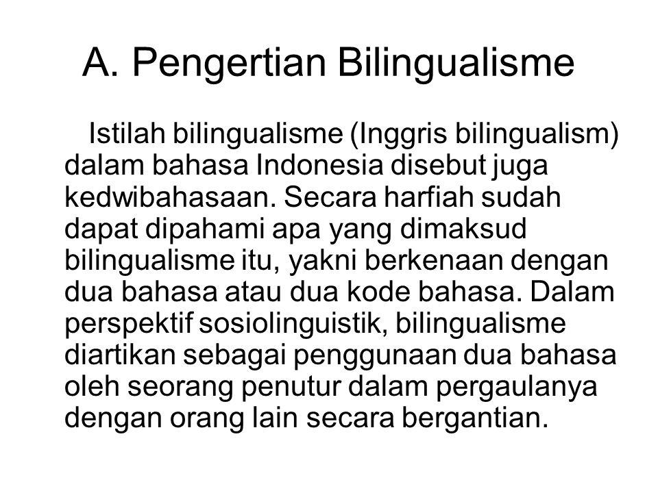A. Pengertian Bilingualisme