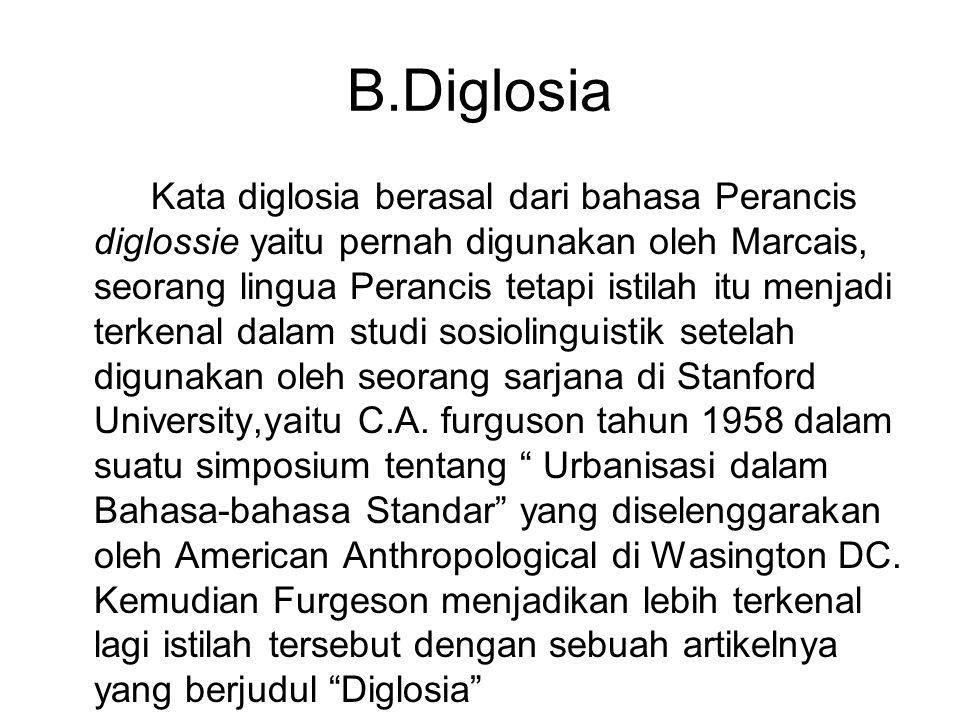 B.Diglosia