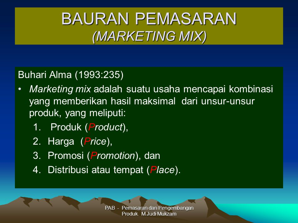BAURAN PEMASARAN (MARKETING MIX)