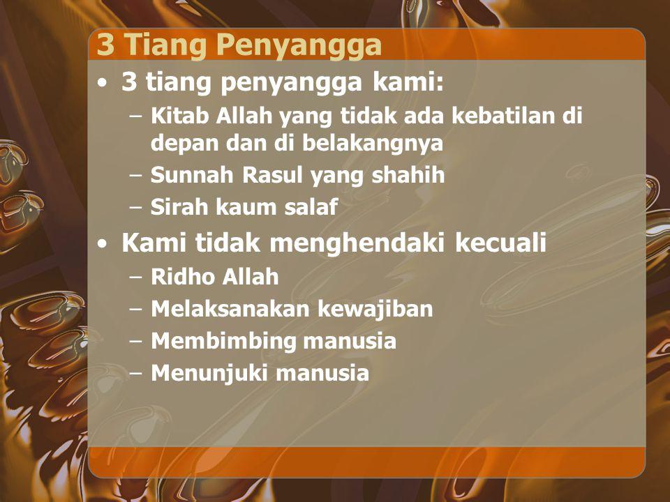 3 Tiang Penyangga 3 tiang penyangga kami: