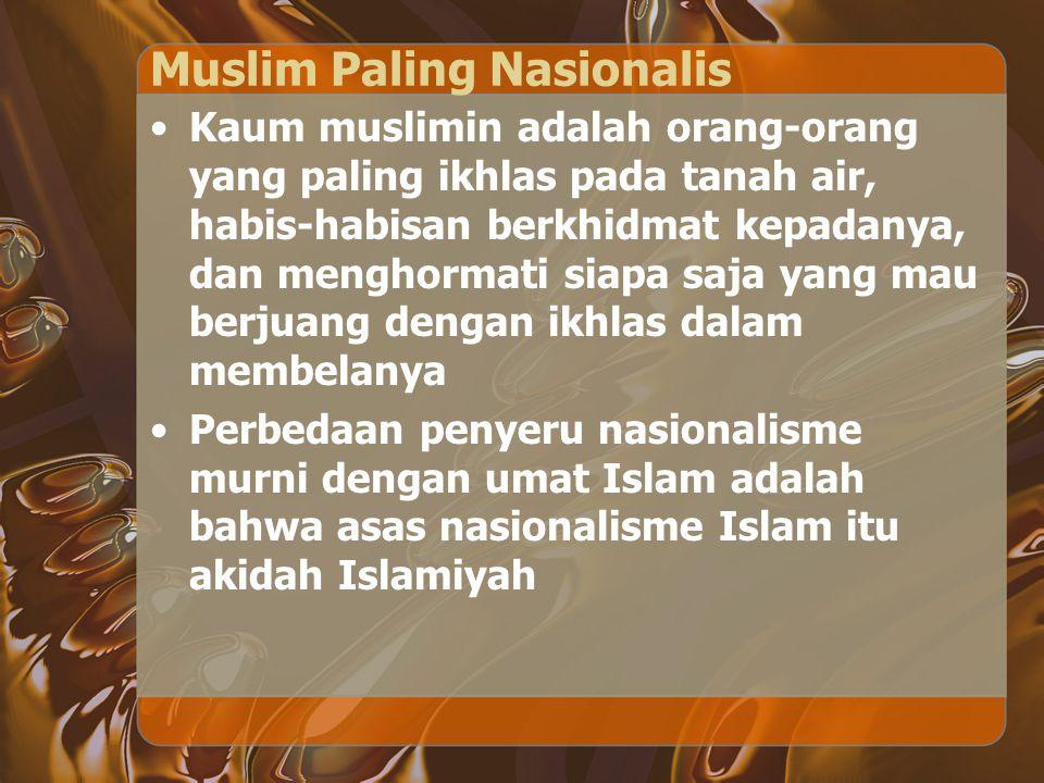 Muslim Paling Nasionalis