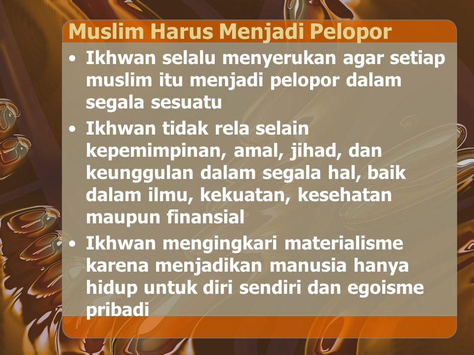 Muslim Harus Menjadi Pelopor