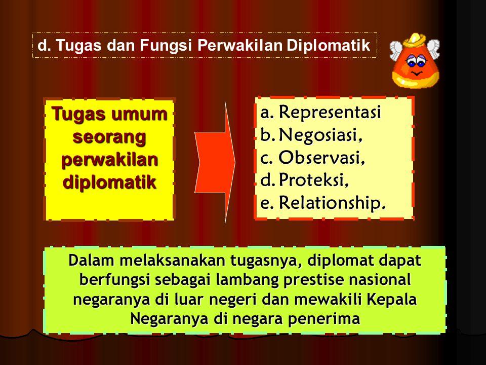 Tugas umum seorang perwakilan diplomatik