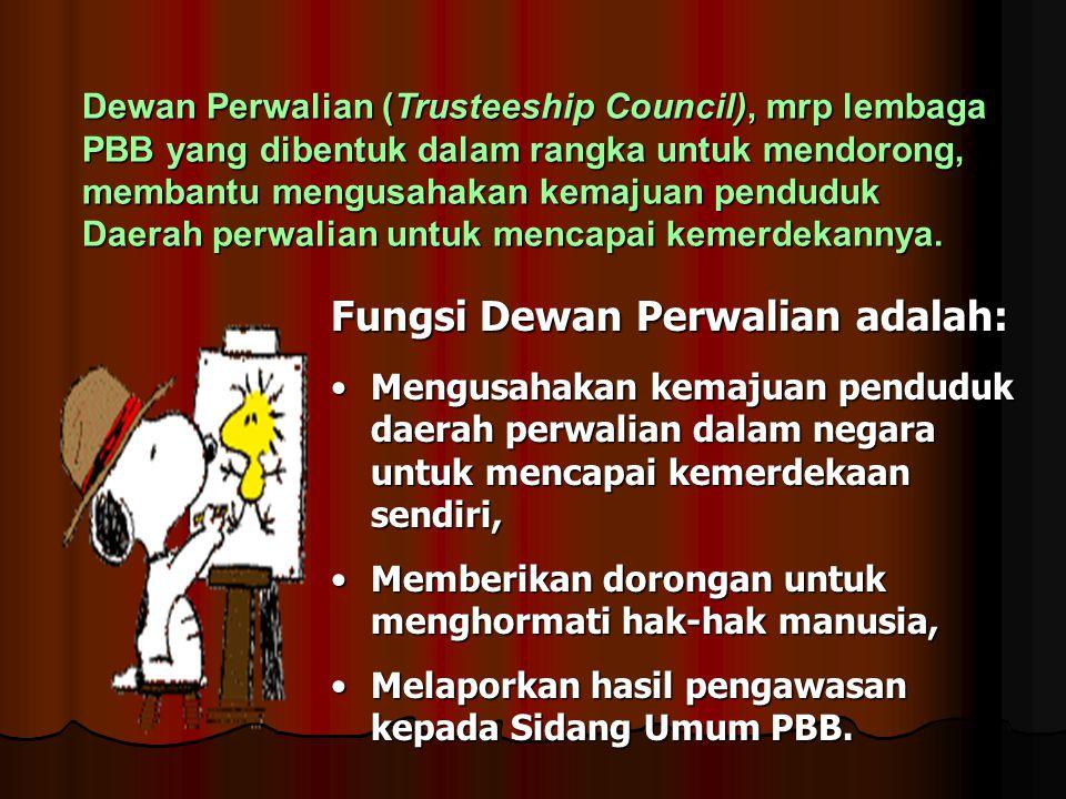 Fungsi Dewan Perwalian adalah:
