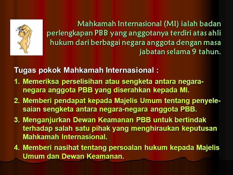 Tugas pokok Mahkamah Internasional :