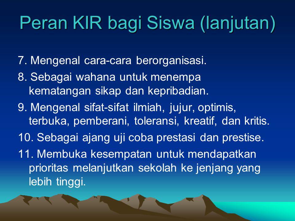 Peran KIR bagi Siswa (lanjutan)