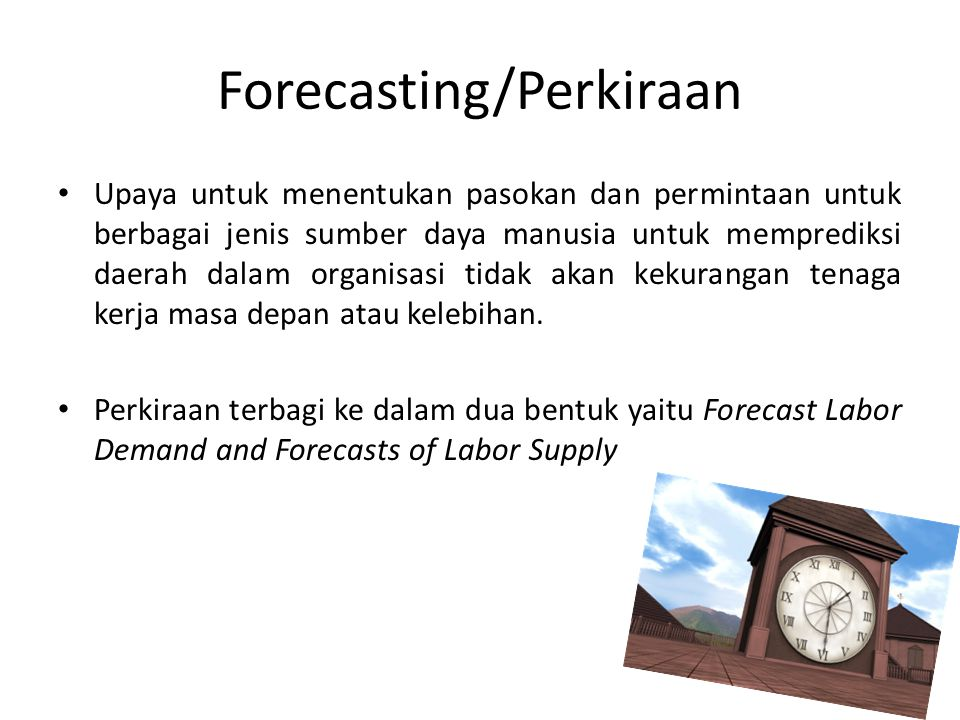 Forecasting/Perkiraan