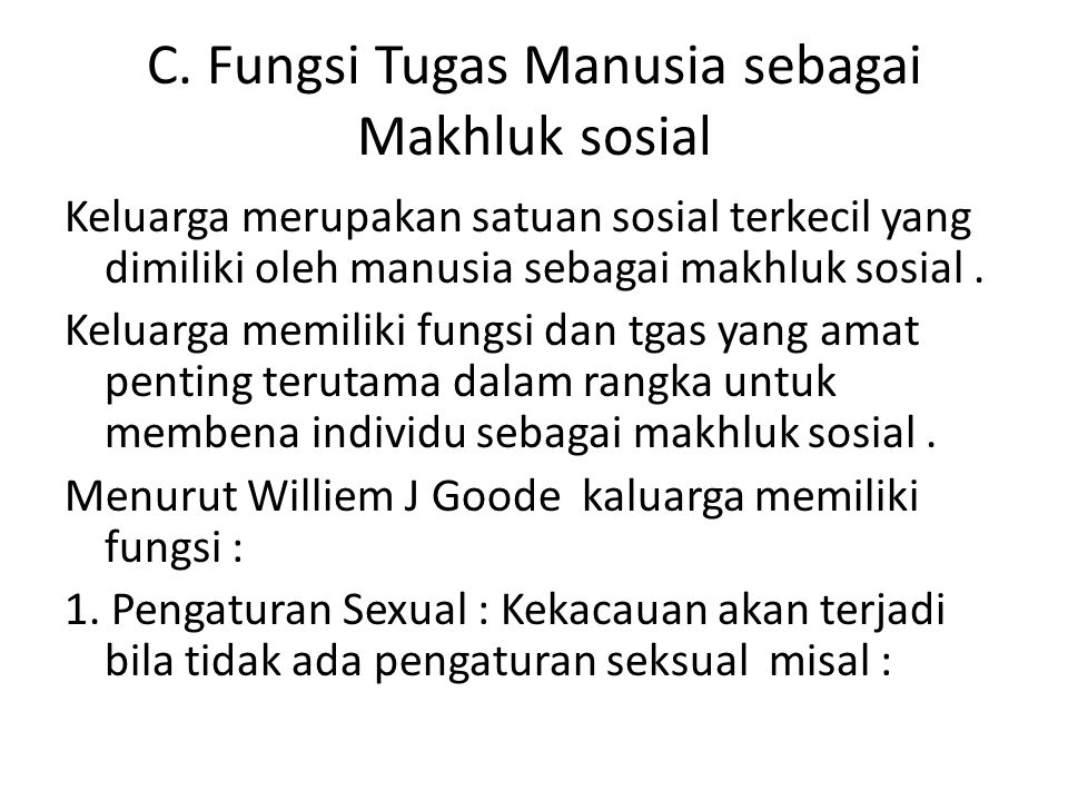C. Fungsi Tugas Manusia sebagai Makhluk sosial