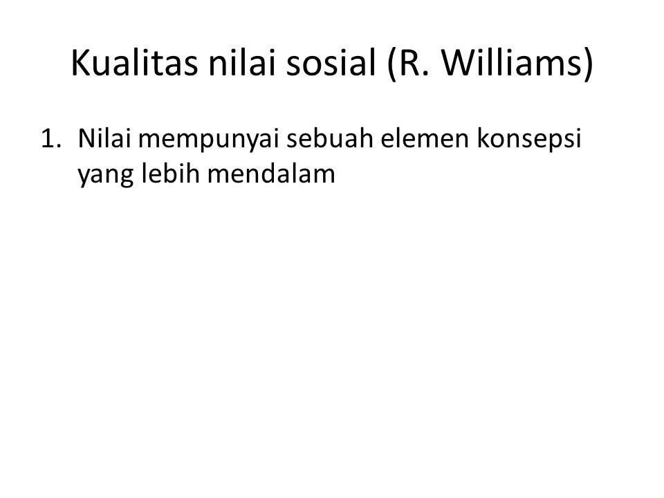 Kualitas nilai sosial (R. Williams)