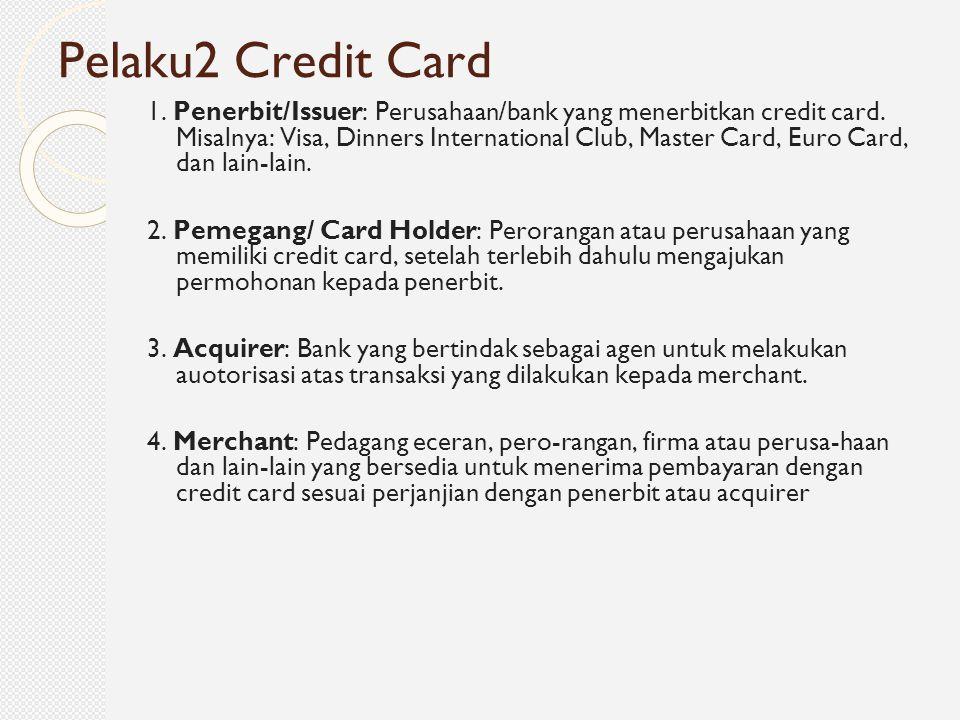 Pelaku2 Credit Card