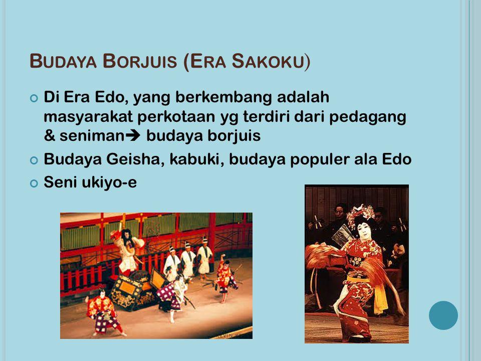 Budaya Borjuis (Era Sakoku)