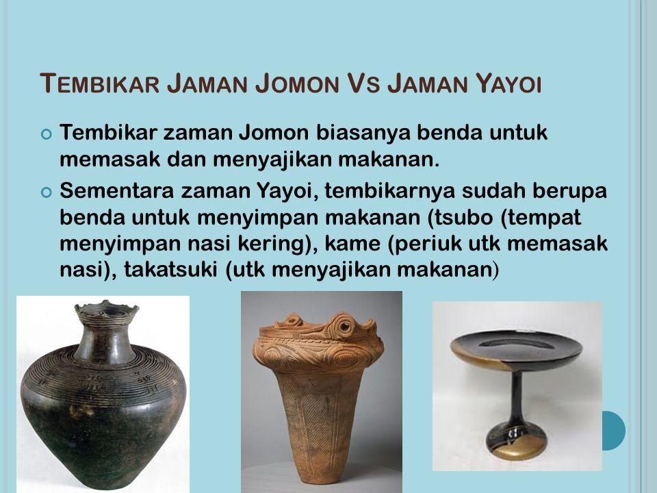 Tembikar Jaman Jomon Vs Jaman Yayoi