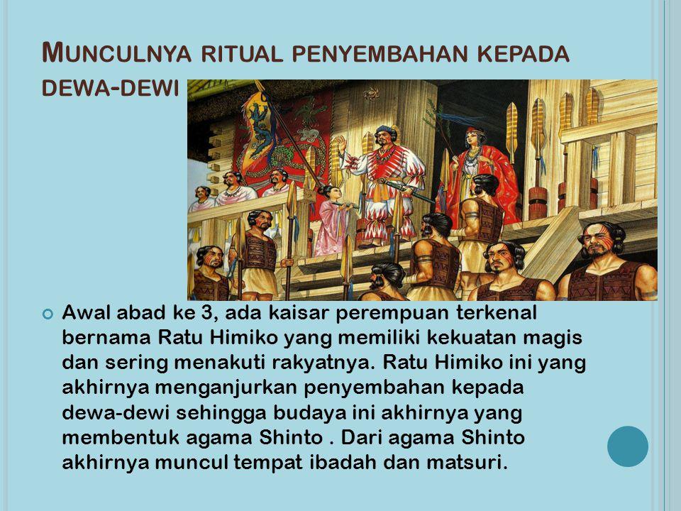 Munculnya ritual penyembahan kepada dewa-dewi