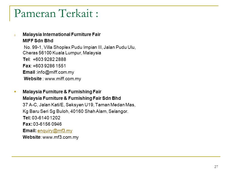 Pameran Terkait : Malaysia International Furniture Fair MIFF Sdn Bhd