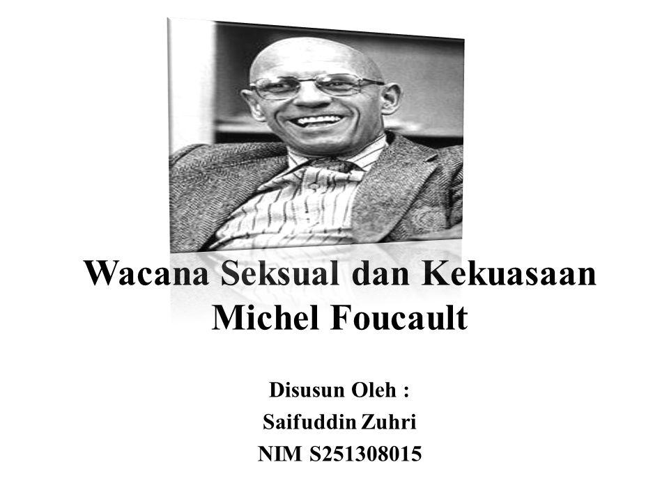Wacana Seksual dan Kekuasaan Michel Foucault