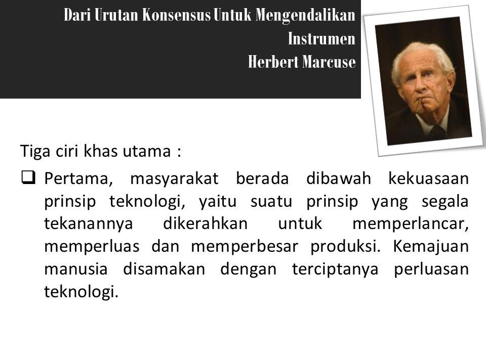 Dari Urutan Konsensus Untuk Mengendalikan Instrumen Herbert Marcuse