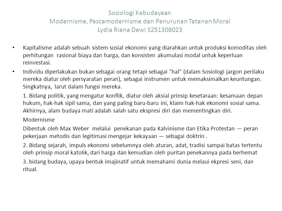 Sosiologi Kebudayaan Modernisme, Pascamodernisme dan Penurunan Tatanan Moral Lydia Riana Dewi S251308023