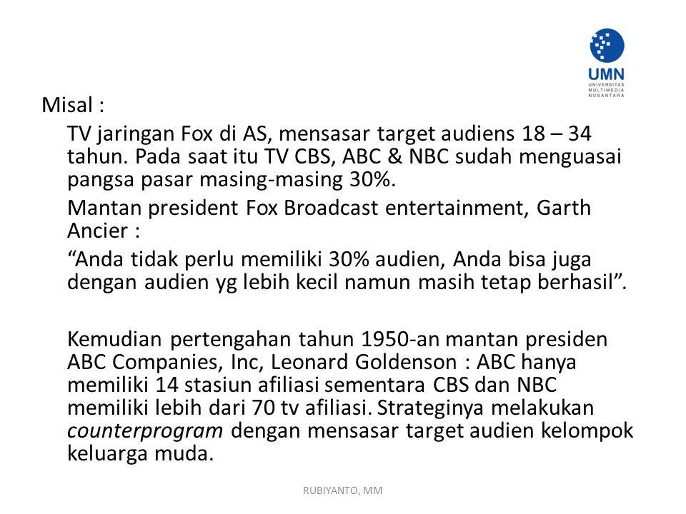 Mantan president Fox Broadcast entertainment, Garth Ancier :