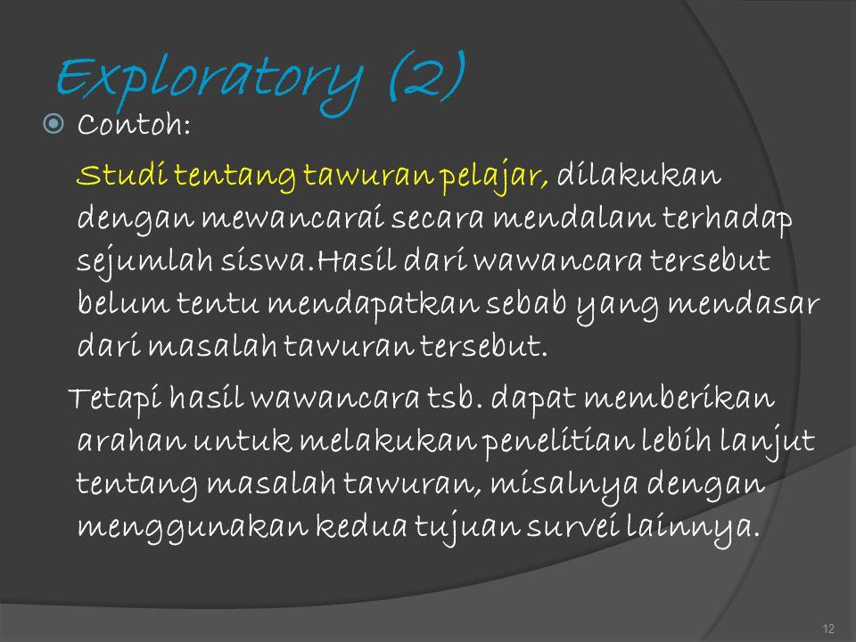 Exploratory (2) Contoh: