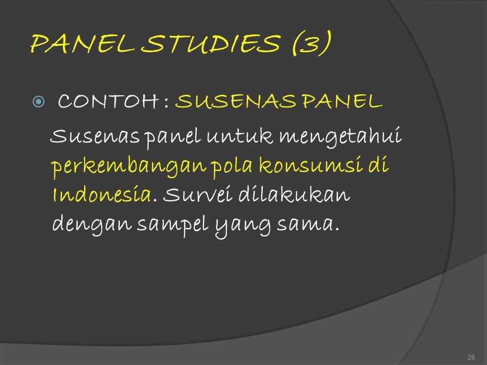 PANEL STUDIES (3) CONTOH : SUSENAS PANEL.