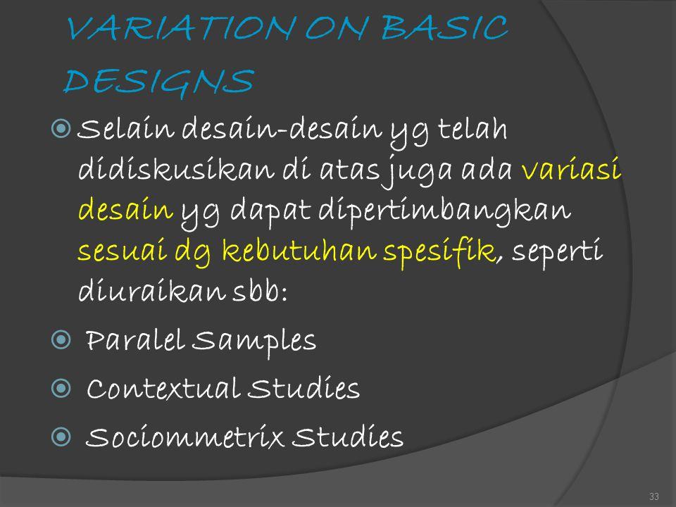 VARIATION ON BASIC DESIGNS