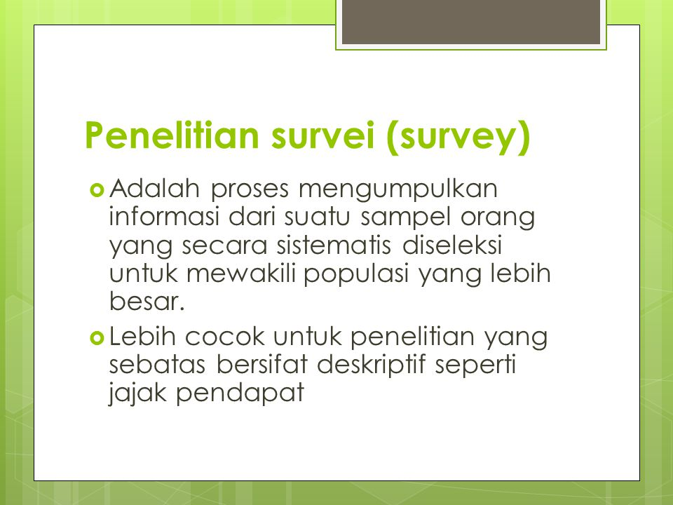 Penelitian survei (survey)