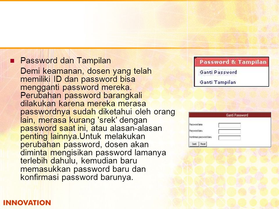 Password dan Tampilan