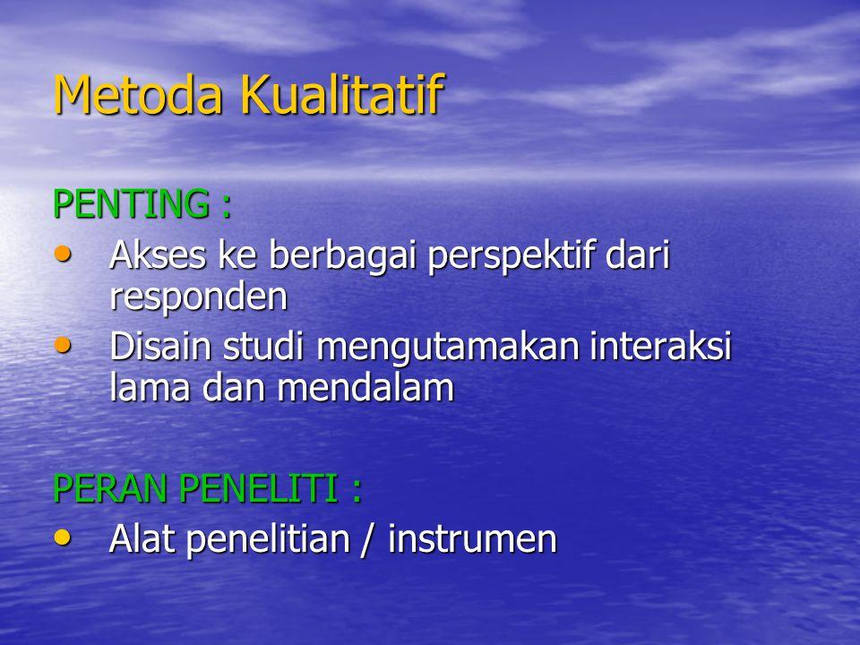 Metoda Kualitatif PENTING :