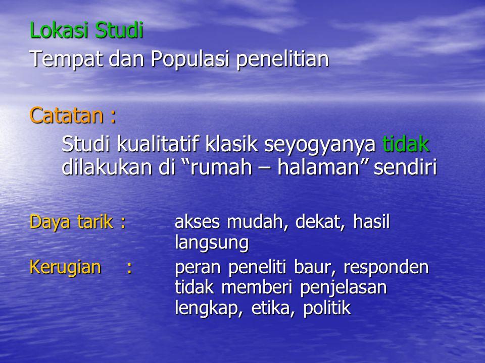 Tempat dan Populasi penelitian Catatan :