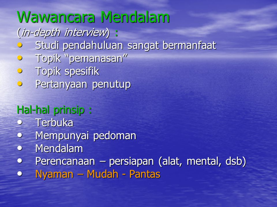 Wawancara Mendalam (in-depth interview) :