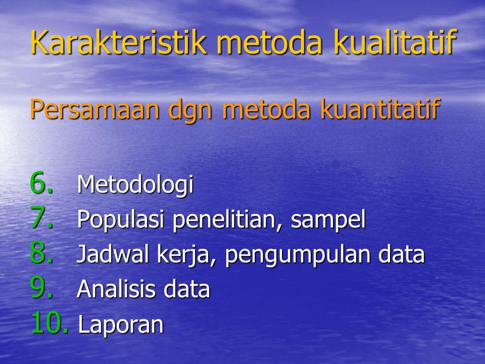Karakteristik metoda kualitatif