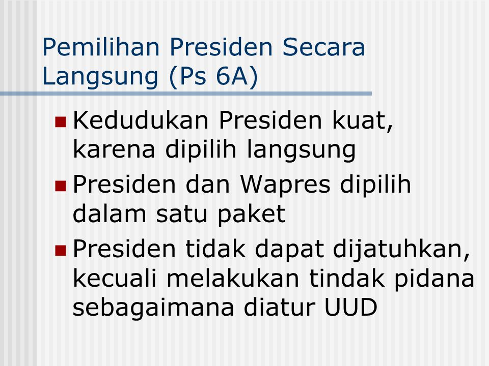Pemilihan Presiden Secara Langsung (Ps 6A)
