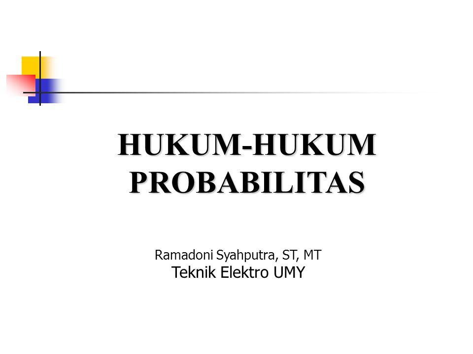 HUKUM-HUKUM PROBABILITAS