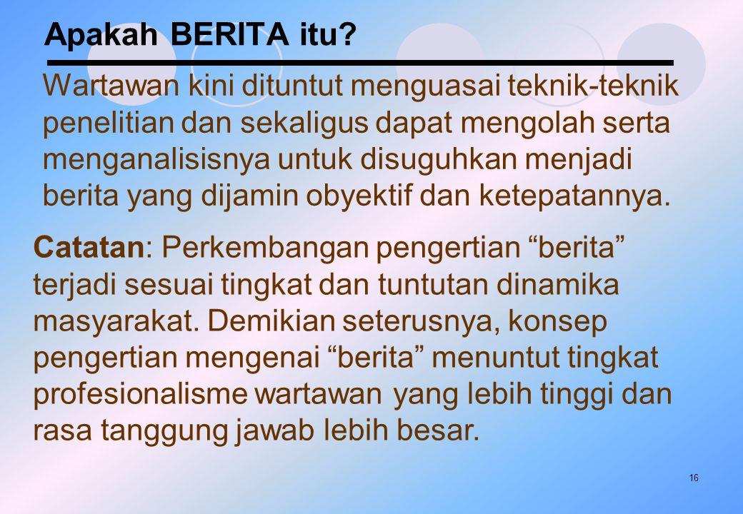 Apakah BERITA itu